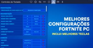 Melhores Configurações Fortnite PC